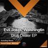 #DMR071: Evil Jokes, Walshingtin - Drug Dealer (MiniLow Remix)