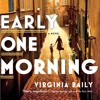 Early One Morning by Virginia Baily, Read by Jilly Bond- Audiobook Excerpt
