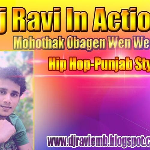 Mohothak Obagen Wen Weela Punjab N Hip Hop by Dj Ravi Emb | Free