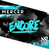 MERCER - Encore [Available October 26]