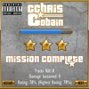 Mission Complete (Prod. By & Engineered With I.Meaga)