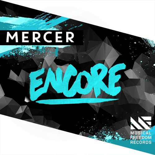 MERCER - Encore (Orginal Mix)