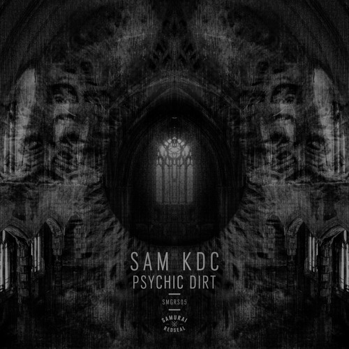 Sam KDC - Psychic Dirt [Samurai Red Seal]