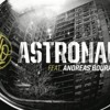 Astronaut - Sido Feat. Andreas Bourani (LuBay Club Edit)