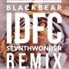 Download Lagu Blackbear - IDFC (SevnthWonder Remix) mp3 (8.33 MB)