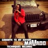 MAVADO - GOODBYE TO MY HATERS