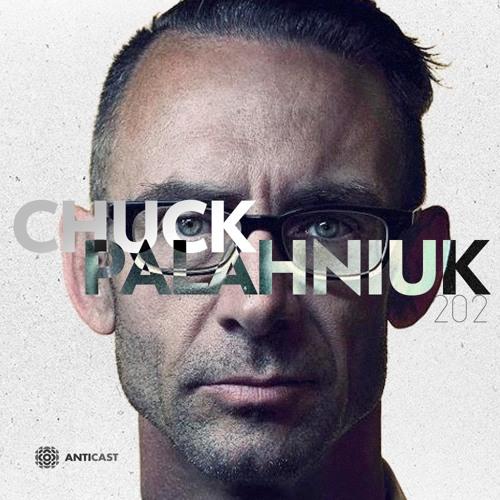 AntiCast 202 – Chuck Palahniuk