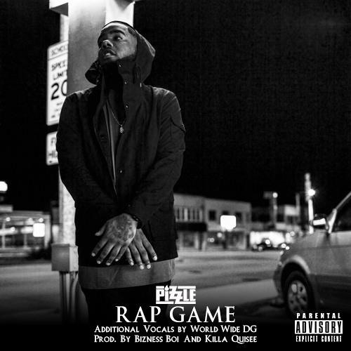 Pizzle – Rap Game (Prod. by Bizness Boi and Killa Quisee)