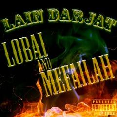 Lain Darjat - Lobai and Mefailah