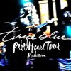 Madonna - True Blue (Rebel Heart Tour) | Enhanced Audio