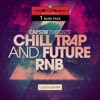 CAPSUN - CHILL TRAP AND FUTURE RNB for FA 1 BANK PACK
