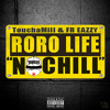"TouchaMill & FR Eazzy - ""No Chill"""