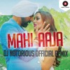 Mahi Aaja - Singh is Bling - DJ Notorious | Zee Music Official Remix