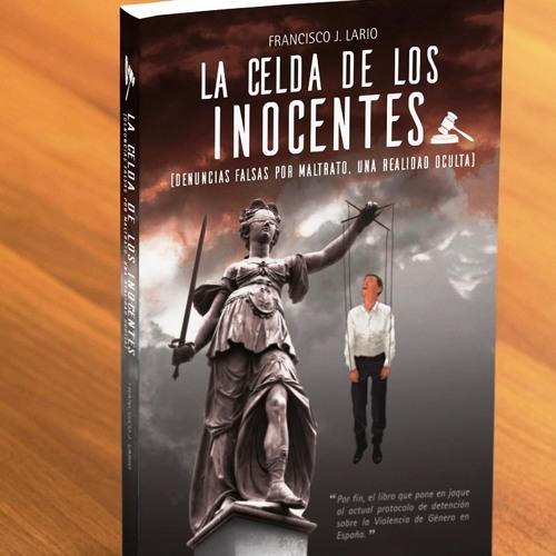 ENTREVISTA RADIO HIT FRANCISCO J.LARIO - LA CELDA DE LOS INOCENTES