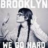 Brooklyn We Go Hard - Jay-Z (Ruby Gill)