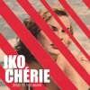 IKO CHÉRIE - 11. Good To You Again - FREE SINGLE DOWNLOAD