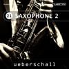 Ueberschall - Saxophone 2