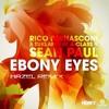 Rico Bernasconi & Tuklan Feat. A - Class & Sean Paul - Ebony Eyes (Hazel Remix)