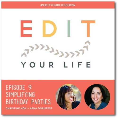 Episode 9: Simplifying Birthday Parties