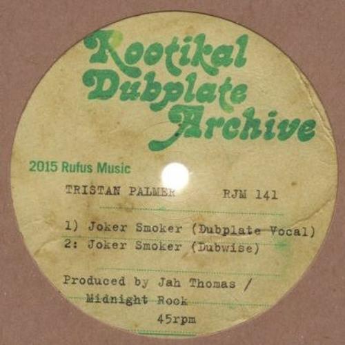 Tristan Palmer 'Joker Smoker' Dubplate Vocal