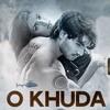 O Khuda - (Hero)