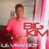 Big Kim - Le vrai Boy
