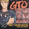 Great Teacher Onizuka OST - Furueru Kokoro