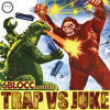 6Blocc Presents - Trap VS Juke from Industrial Strength (687 samples)