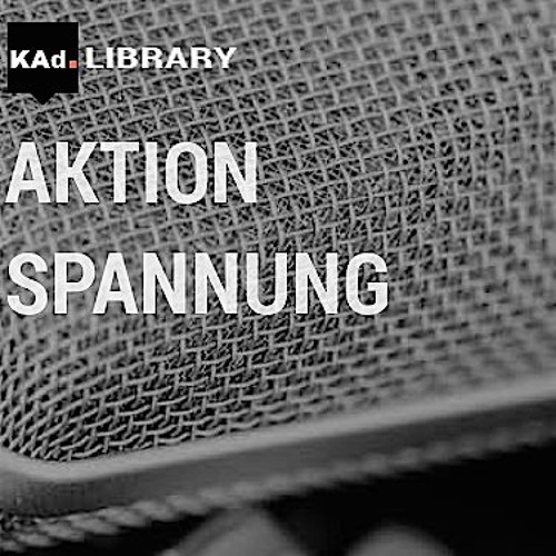 KAd-Library - AKTION und SPANNUNG