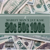 Marley Man x Jay-Kase 20 50 100's (Prod. Jay-Kase x Marley Man)