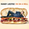 Dollar Store | RANDY LIEDTKE | I'm On a Roll