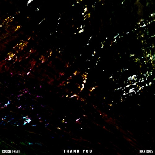 Rockie Fresh feat. Rick Ross – Thank You