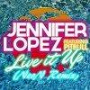 Jennifer Lopez - Live It Up Ft. Pitbull (NeoN Remix) (FREE DOWNLOAD FOR 1 WEEK)