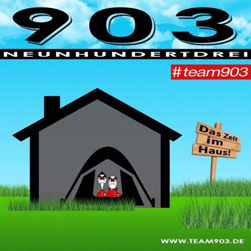 TEAM 903 - Das Zelt Im Haus!