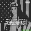 Abella Anderson - Ang-O (Feat Bean) Prod. Pasteezy