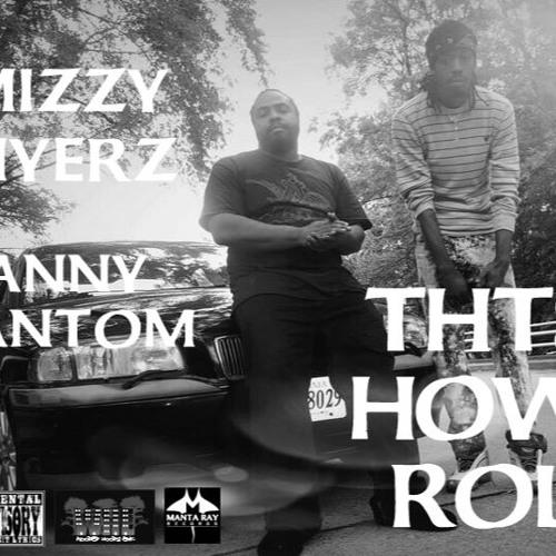 Thts How I Roll by DeSean Mack feat. Danny Phantom
