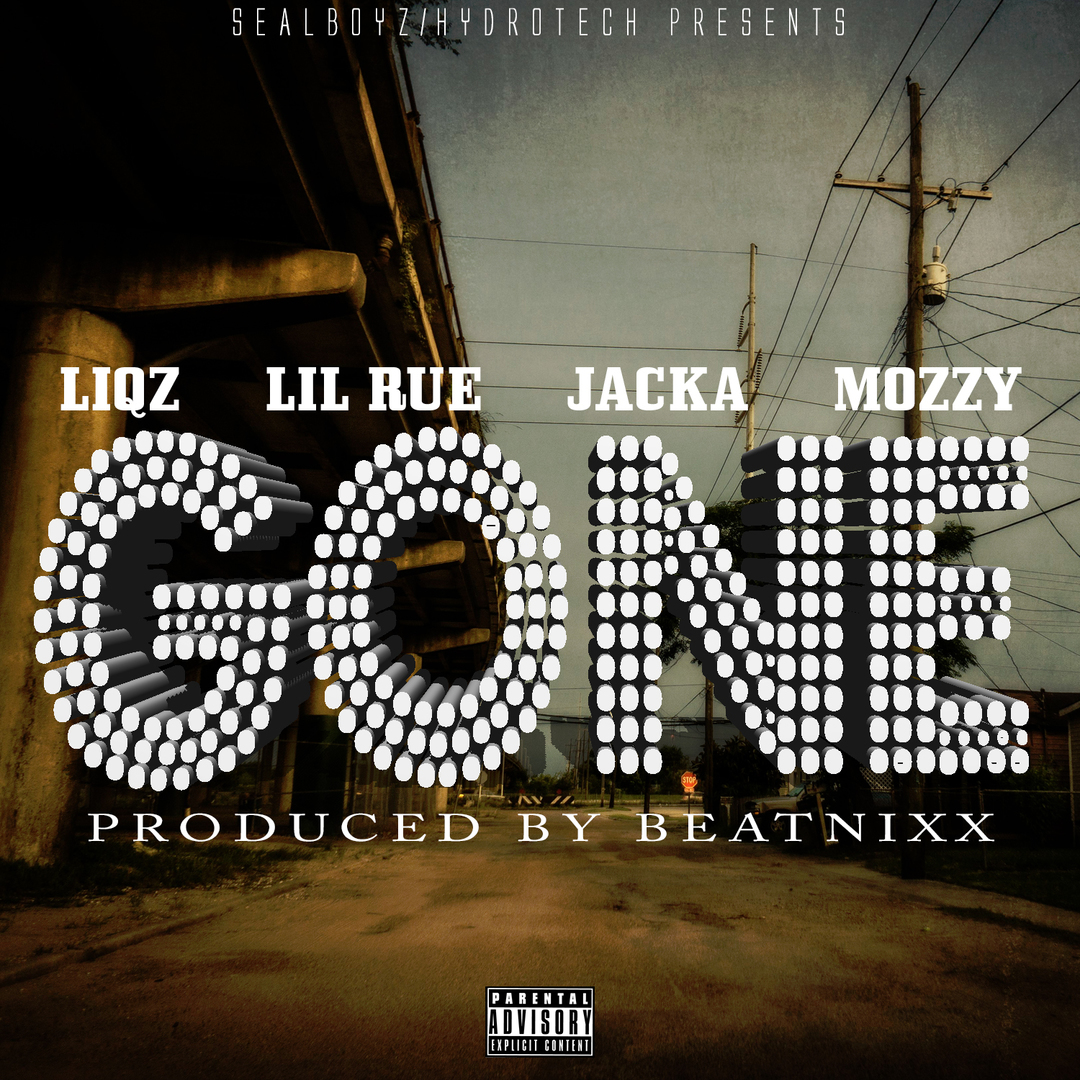 Liqz x Lil Rue x The Jacka x Mozzy - Gone (Prod by Beatnixx) [Thizzler.com Exclusive]