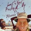 Lil Jon, MAKJ - Let's Get F - Cked Up Vs. Atomic Bomb (YoonDeep Edit)(AIFF FREE DOWNLOAD BUY)