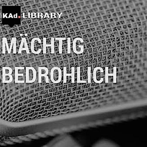 KAd-Library - MÄCHTIG bis BEDROHLICH
