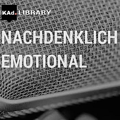 KAd-Library - NACHDENKLICH bis EMOTIONAL