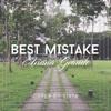 Best Mistake (Cover) - Ariana Grande