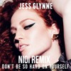 Jess Glynne - Don't Be So Hard On Yourself [NIOI REMIX] (FREE DOWNLOAD)