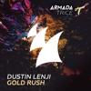 Dustin Lenji - Gold Rush [OUT NOW]