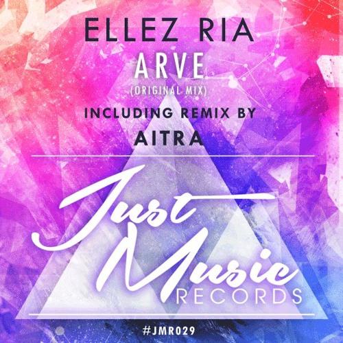 Ellez Ria - Arve (Original Mix) [Preview] OUT NOW ..!!