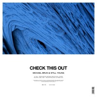 Still Young & Michael Brun - Check This Out