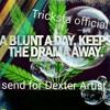 Tricksta official send bck for Dexter artist