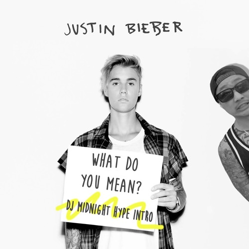 Justin Bieber- What Do You Mean (DJ Midnight Baby Acapella