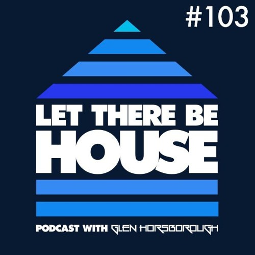 LTBH Podcast With Glen Horsborough #103