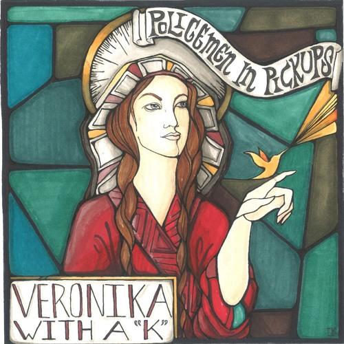 "Veronika With a ""K"""