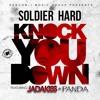 Soldier Hard ft. Jadakiss & Panda - Knock You Down [BayAreaCompass] @SoldierHard1 @Therealkiss